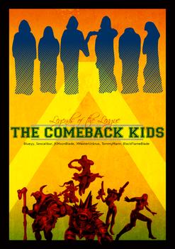 Comeback Kids LoL Clan Poster
