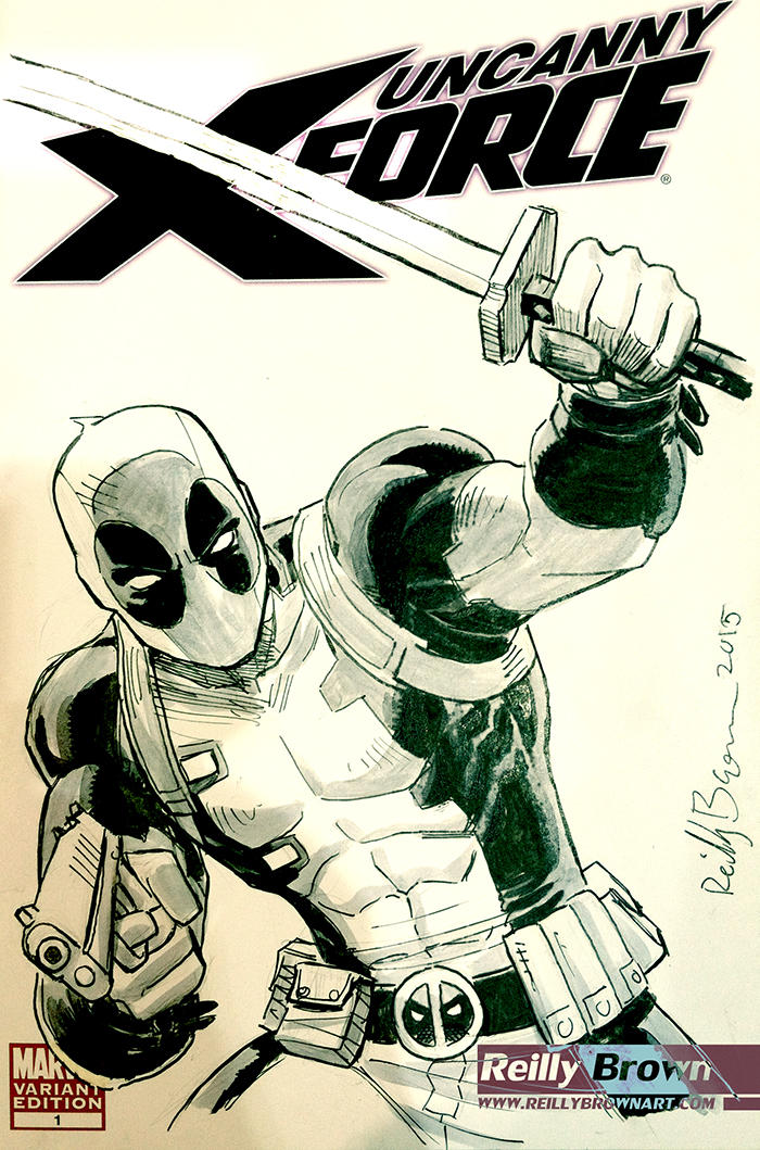 Deadpool, X-Force Cover by ReillyBrown