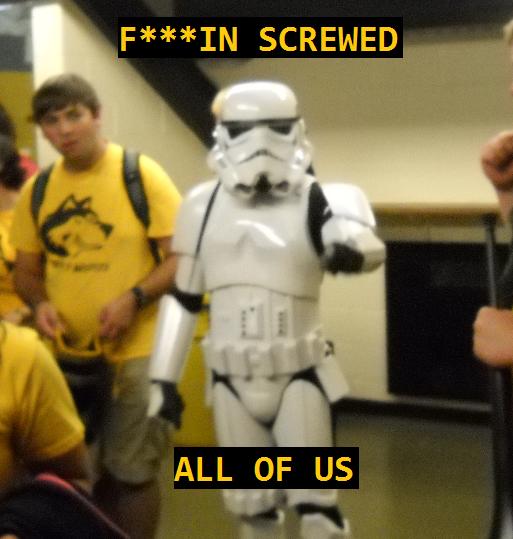 We're all f***ing screwed. - Page 2 Stormtrooper_lulz_by_seathhwf-d4c6ghs