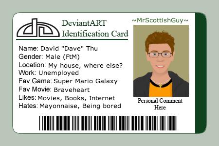 My DeviantART Identification Card by MrScottishGuy