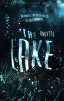 The Lake [Wattpad Cover] by CrystalGee