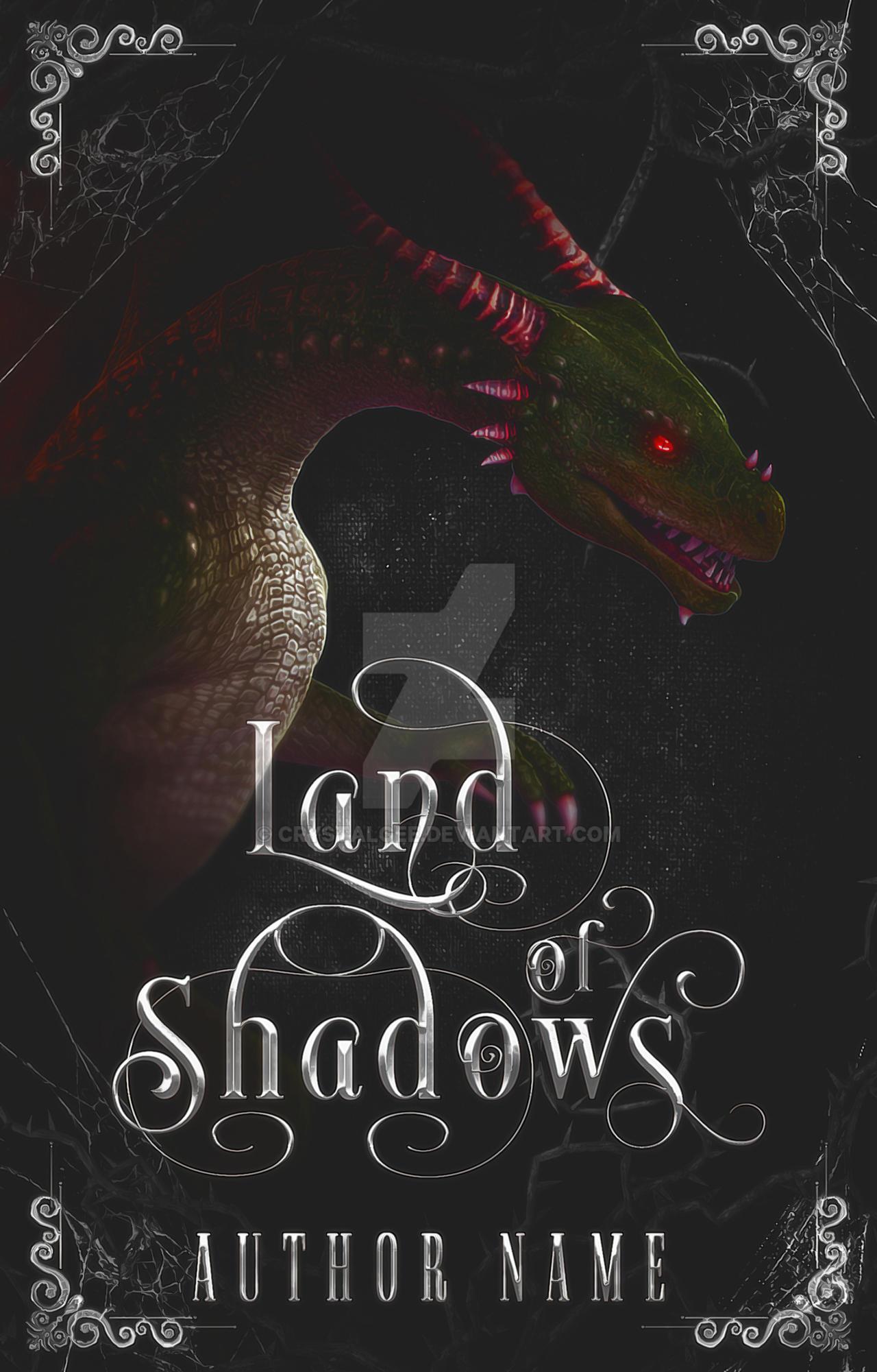 Land of Shadows [Wattpad Premade]