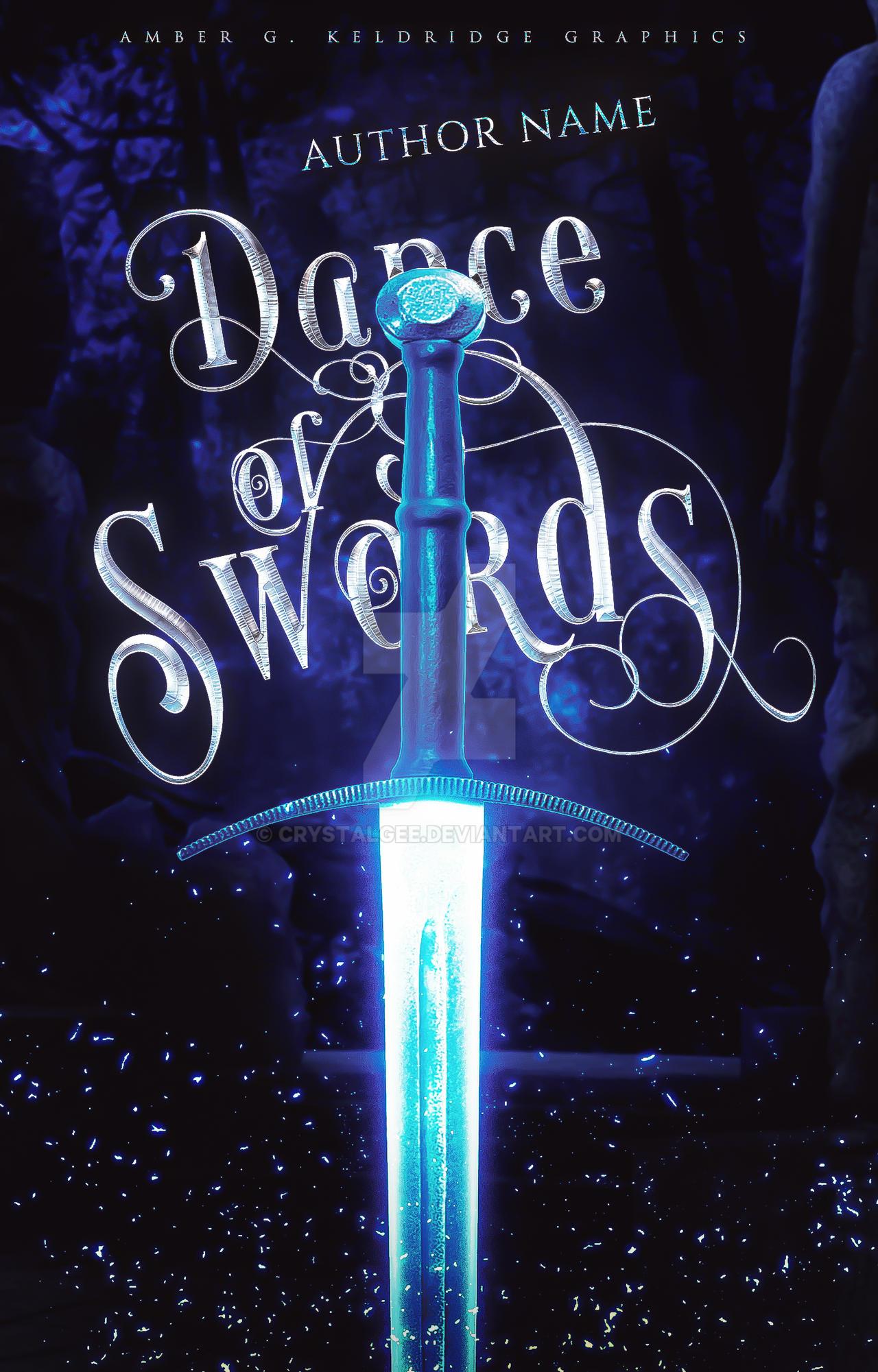 Dance of Swords [Wattpad Premade]