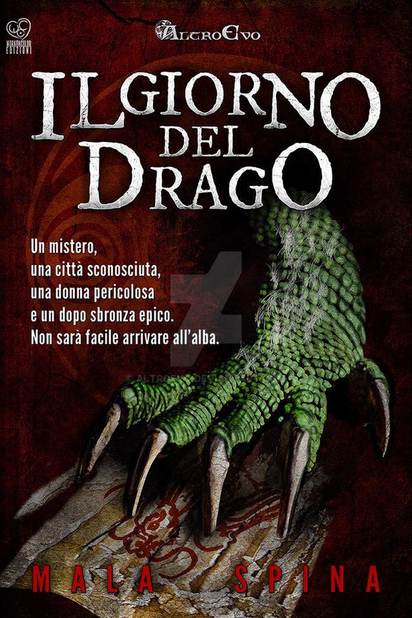 Il-giorno-del-drago by AltroEvo