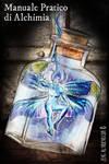 Bottled faerie for an alchemic use