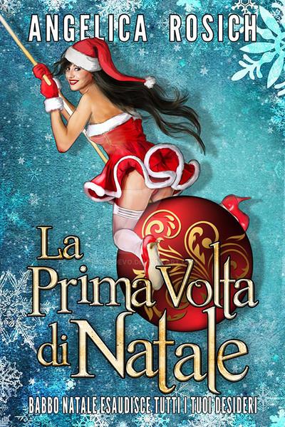 La Prima Volta Di Natale, Book Cover by AltroEvo