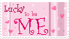 Lucky to be ME stamp by happy-loner