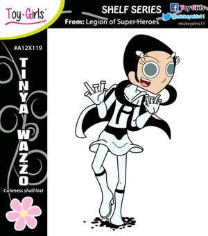Toy Girls - Shelf Series 119: Tinya Wazzo