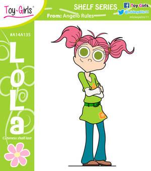 Toy Girls - Shelf Series 135: Lola