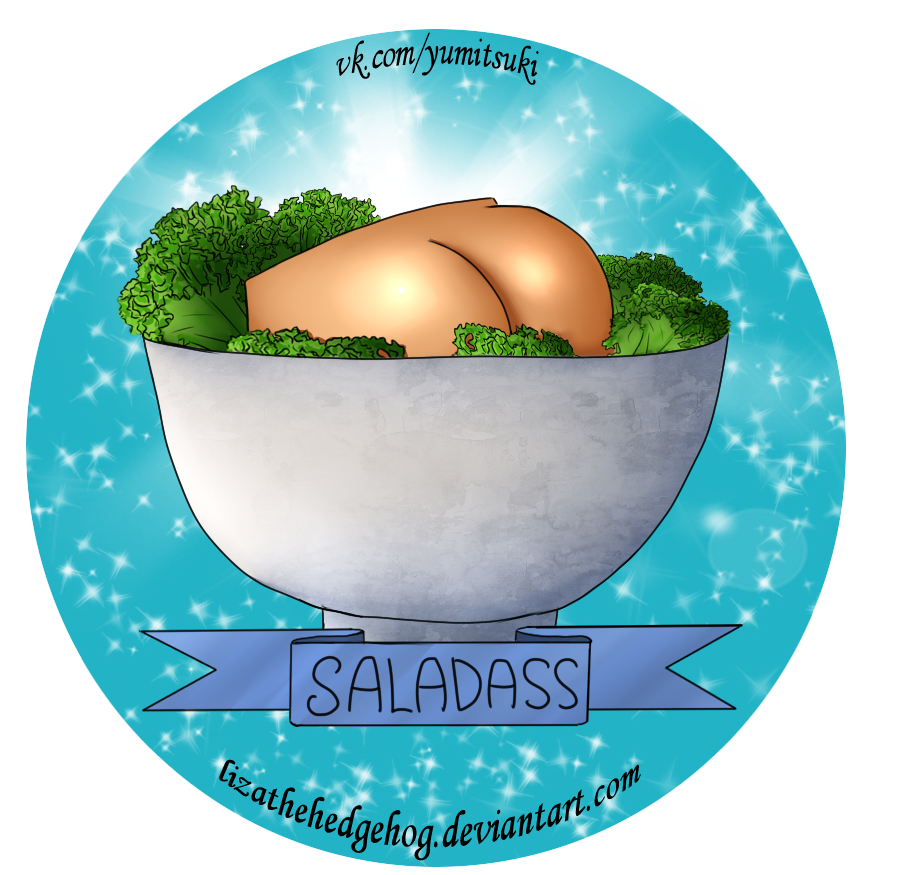 Behold saladass! by lizathehedgehog