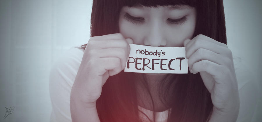 Nobody Perfect by xiaohime23