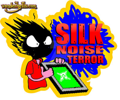 silk noise terror by Vanderhells
