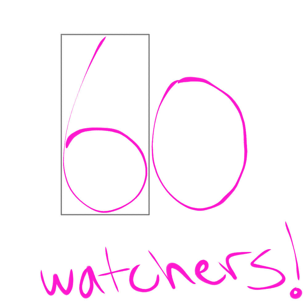 60 Watchers!!! by MemoriaSwan