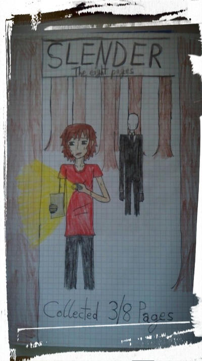 SLENDER the eight pages by WarriorOfCybertron01