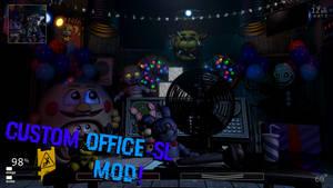 [FNaF Mod] Custom Office - SL