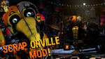 [FNaF Mod] Scrap Orville in UCN!
