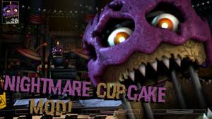 [FNaF Mod] Nightmare Cupcake in UCN!