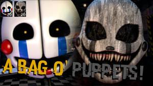 [FNaF Mod] A Bag o' Puppets! (UCN)