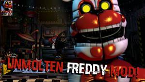 [FNaF Mod] UnMolten Freddy in UCN!