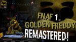 [FNaF Mod] FNaF 1 Golden Freddy in UCN Remastered!