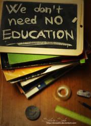 We don't need no education by Silviaa92