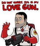 ZIS IS MY LOVE GUN.