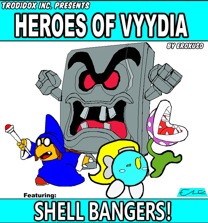HEROES OF VYYDIA COVER ft SHELL BANGERS by Erokuso