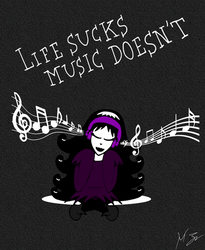 Life Suck, Music Doesn't... by VicMartinezJr