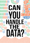 Can You Handle The Data?