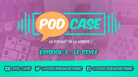 PodCase 03 : le style