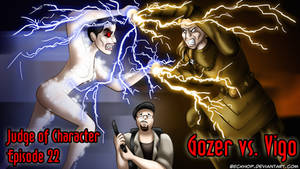 Judge of Character Title Card - Gozer vs. Vigo