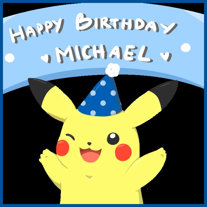 Gift Pikachu Happy Birthday Michael By Mtsugarr On Deviantart