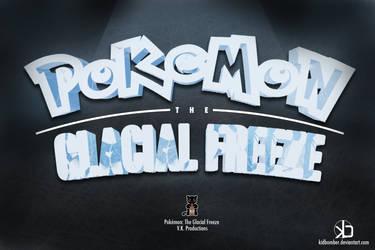 Pokemon: The Glacial Freeze