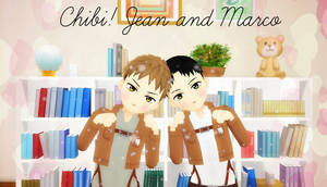 [MMD] Chibi! Jean and Marco