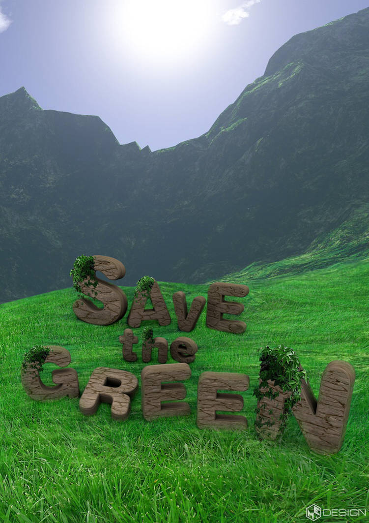 Save The Green 3D Poster Design