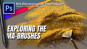 Exploring the MA-Brushes - Digital OIL Brushes
