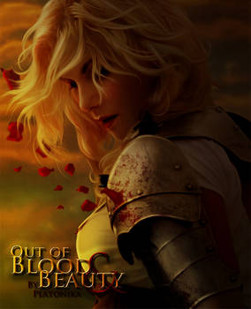 Out of Blood and Beauty