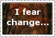 I fear change stamp by qBATGIRLq