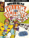 Villains and Vigilantes 1st Ed