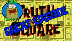 Truth Or Square Review