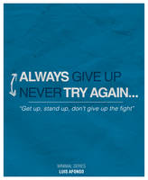 Never Give up Always Try Again by Shadowtuga