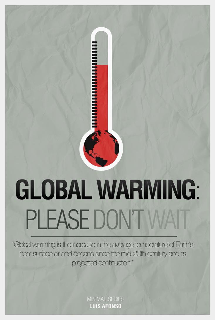 Global Warming: Don't Wait by Shadowtuga