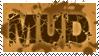 Mud Stamp