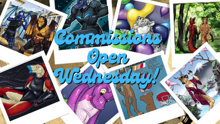 Commissions Open Wednesday!!