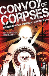 Convoy of Corpses (Insane Comics) by Saltybird