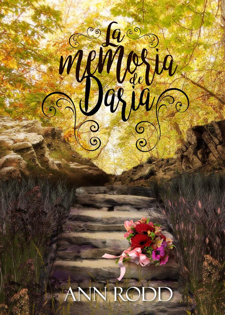 La memoria de Daria Wattpad Bookcover by Annssyn