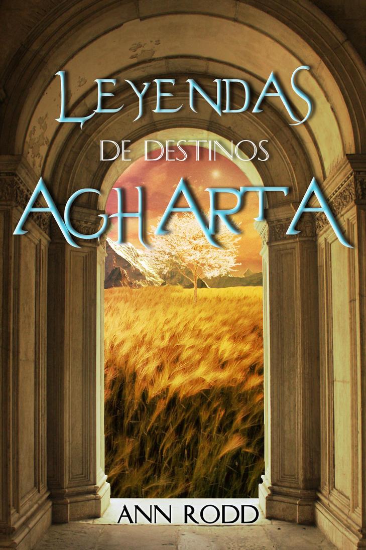 Leyendas de Agharta Bookcover by Annssyn