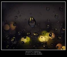 And it's raining by cmunilla