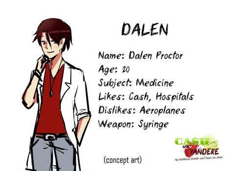 [Cash vs Yandere] Dalen Proctor