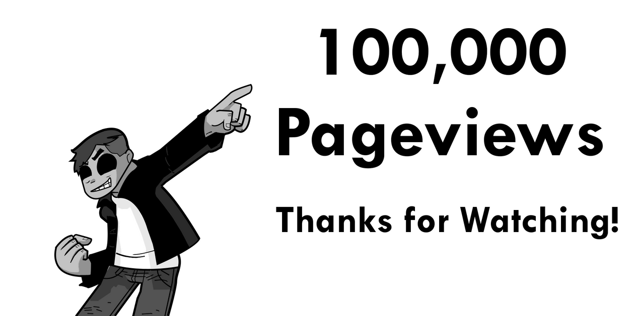 100000 Pageviews by YNot1989